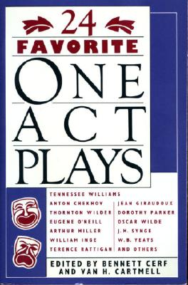 24 Favorite One Act Plays By Cerf, Bennett/ Cartmell, Van H. (EDT)