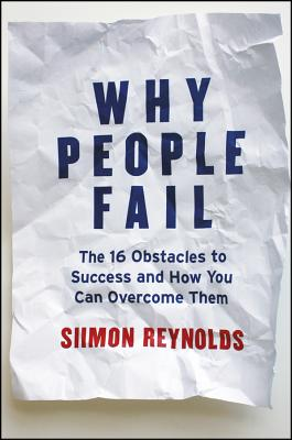 Why People Fail By Reynolds, Simon